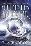 Atlantis in Peril (Atlantis Saga)