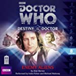 Doctor Who: Enemy Aliens (Destiny of...