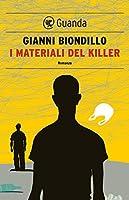 I materiali del killer: Un caso dell'ispettore Ferraro (Guanda Noir)