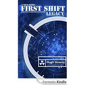First Shift - Legacy (Part 6 of the Silo Series) (Wool)