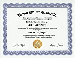Bongo Drum Bongos Degree: Custom Gag Diploma Doctorate Certificate (Funny Customized Joke Gift - Novelty Item)
