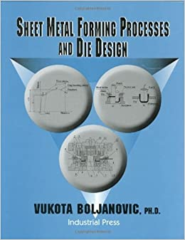 Processes sheet download and metal free forming design die