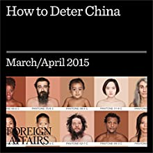 How to Deter China (       UNABRIDGED) by Andrew F. Krepinevich, Jr. Narrated by Kevin Stillwell