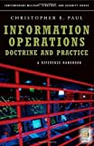 Information OperationsDoctrine and Practice: A Reference Handbook (Contemporary Military, Strategic, and Security Issues)