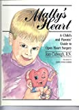 Matty's Heart: A Child's and Parents Guide to Open Heart Surgery (Child's and Parents' Medical Storybooks)