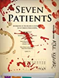 Seven Patients by Atul Kumar