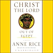 Christ the Lord: Out of Egypt | [Anne Rice]