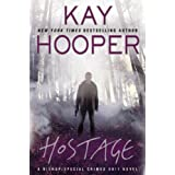 Hostage (A Bishop/SCU Novel) ~ Kay Hooper