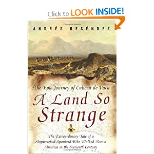 A Land So Strange - Andres Resendez