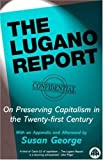 The Lugano Report: On Preserving Capitalism in the Twenty-first Century