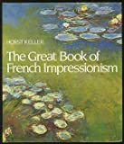 img - for The Great Book of French Impressionism book / textbook / text book