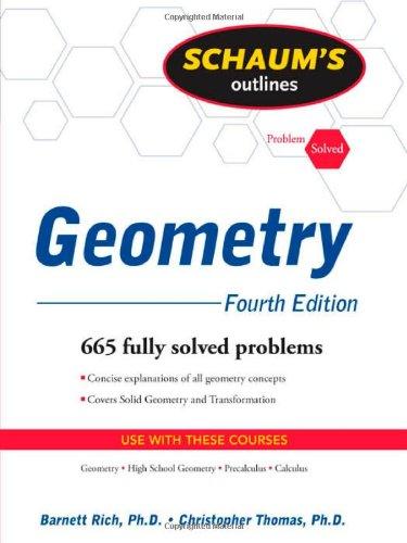 Schaum's Outline of Geometry, 4ed (Schaum's Outline Series), Barnett Rich, Christopher Thomas