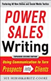 img - for Power Sales Writing, Revised and Expanded Edition: Using Communication to Turn Prospects into Clients book / textbook / text book