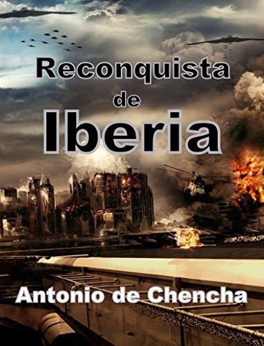 Portada del libro Reconquista de Iberia de Antonio de Chencha