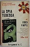 img - for La spia tedesca - Prima Edizione book / textbook / text book