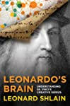 Leonardo's Brain: Understanding Da Vi...
