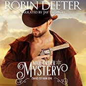 Mail Order Mystery: Chance City Series, Book 1 | [Robin Deeter]