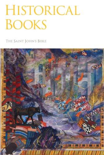 The Saint John's Bible: Historical Books