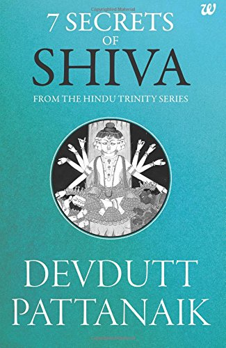 Download 7 Secrets Of Shiva From The Hindu Trinity Series