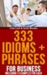 333 Idioms + Phrases: For Business In...