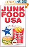 "Fast Food (Junk Food USA: ""Paying"" For What You Eat Book 1)"