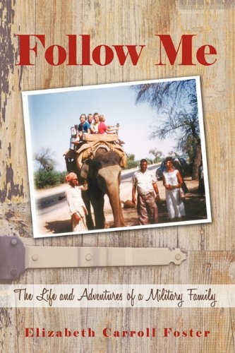 Image of Follow Me: The Life and Adventures of a Military Family