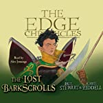 The Lost Barkscrolls: Edge Chronicles | Paul Stewart,Chris Riddell