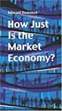 img - for How Just is the Market Economy? (Risk Book) by Edward Dommen (2003-12-01) book / textbook / text book