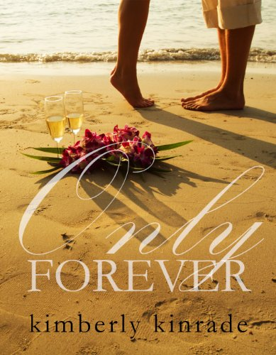 Only Forever  - A contemporary romance short story inspired by true events