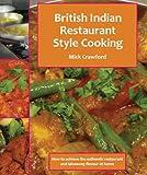 British Indian Restaurant (BIR) Style Cooking Volume 1 (British Indian Restaurant Style Cooking) (English Edition)