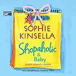 Shopaholic & Baby | Sophie Kinsella