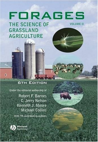 Forages, Volume 2: The Science of Grassland Agriculture ...