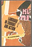 Language in Thought & Action (0151480974) by HAYAKAWA, S.I.