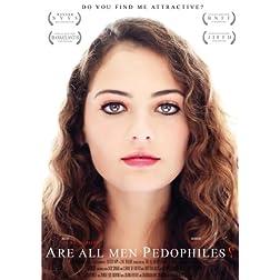 Are All Men Pedophiles? (Uncensored)
