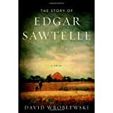 The Story of Edgar Sawtelleby David Wroblewski