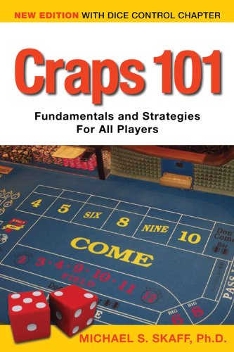 Craps 101 - 2nd Edition with Dice Control Chapter: Fundamentals and Strategies for all Players (Craps Dice Control compare prices)