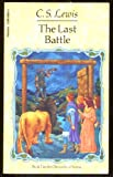 The Last Battle (Chronicles of Narnia, Book 7) (0590406019) by C. S. Lewis
