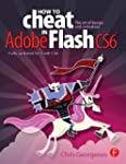 How to Cheat in Adobe Flash CS6: The...
