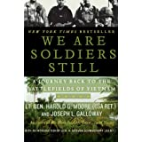 We are Soldiers Still: A Journey Back to the Battlefields of Vietnamby Harold G. Moore