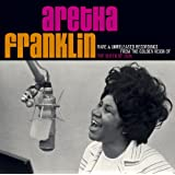 Rare & Unreleased Recordings From the Golden Reign ~ Aretha Franklin