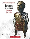 img - for Julius Caesar (Revised Edition) (Wicked History (Paperback)) book / textbook / text book