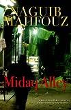 Naguib Mahfouz Midaq Alley (Modern Arabic Literature)