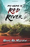 My Name Is Red River