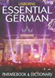 Essential German Phrasebook and Dictionary (Usborne Essential Guides) (0746041721) by Irving, Nicole