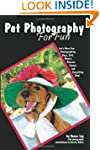 Pet Photography For Fun: Let's Have F...
