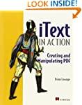 iText in Action: Creating and Manipul...