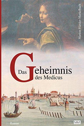 das-geheimnis-des-medicus-die-bodensee-romane-historische-reihe-bd-3-german-edition