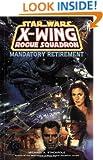 Mandatory Retirement (Star Wars: X-Wing Rogue Squadron, Volume 9)