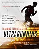 img - for Training Essentials for Ultrarunning: How to Train Smarter, Race Faster, and Maximize Your Ultramarathon Performance book / textbook / text book