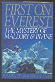 img - for First on Everest: The Mystery of Mallory & Irvine book / textbook / text book